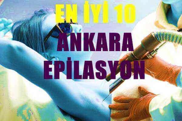 Ankara Daki En Iyi 10 Epilasyon Firmasi Lazer Epilasyon
